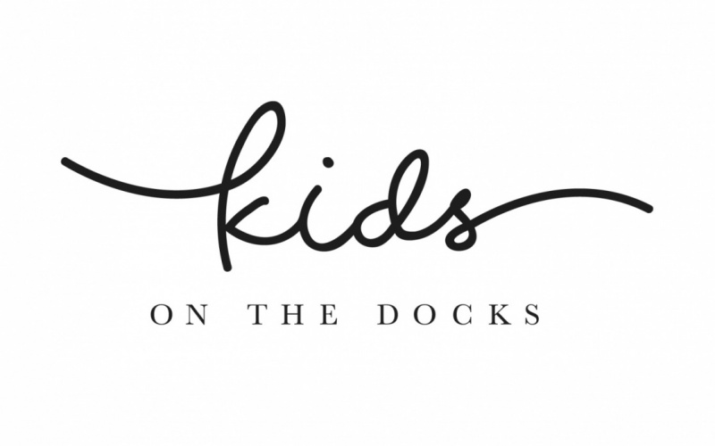 A BIG WELCOME TO KIDS ON THE DOCKS*
